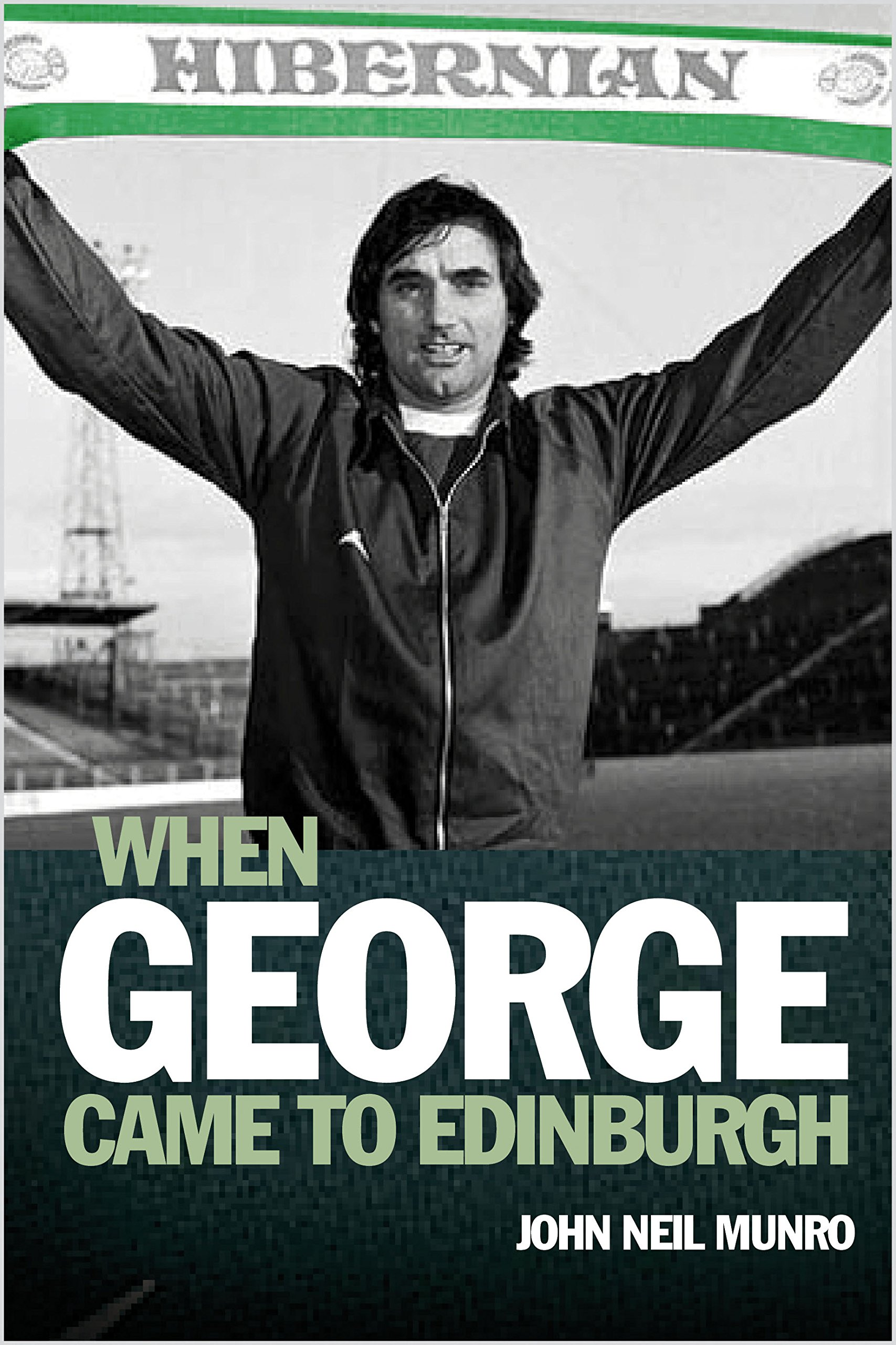 When George Came to Edinburgh por John Neil Munro