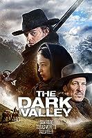 The Dark Valley (English Subtitled)