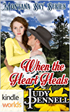 Montana Sky: When the Heart Heals (Kindle Worlds Novella)