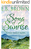 Song of Sunrise (Time Dance Book 4)