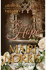 Rose of Hope (Ballads Of The Roses Book 1) Kindle Edition