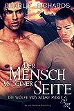 Der Mensch an seiner Seite (Die Wölfe von Stone Ridge 4) (German Edition)