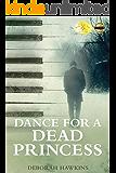 Dance For A Dead Princess