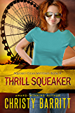 Thrill Squeaker: A Squeaky Clean Mystery (Squeaky Clean Mysteries Book 11)