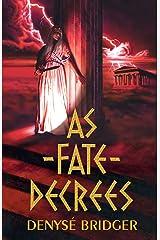 As Fate Decrees Kindle Edition