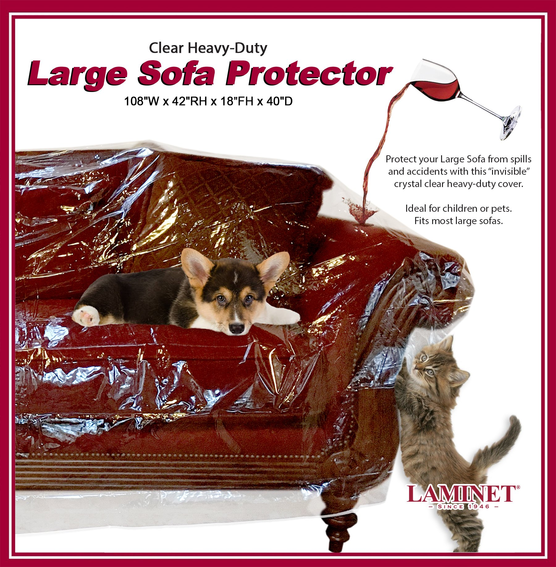 LAMINET Thick Crystal Clear Heavy-Duty Water Resistant Sofa/Couch Cover - Perfect for Protection Against CAT/Dog Clawing, Kids and Grandkids!!! - Large Sofa - 42'' BH x 18'' FH x 108''W x 40''D