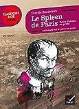 Le Spleen de Paris (Petits poèmes en prose): suivi d'une anthologie sur le poème en prose