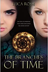 The Branches of Time Kindle Edition