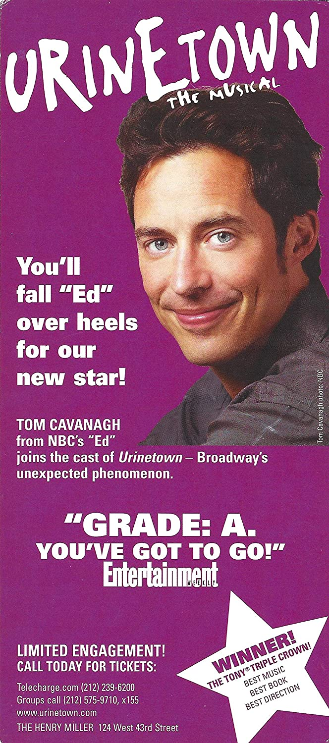 Tom Cavanagh'URINETOWN' John Cullum/Jeff McCarthy/Spencer Kayden 2003 Broadway Flyer