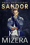 Sandor (Royal Protectors Book 1)