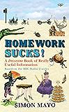 Homework Sucks!: A Drivetime Book of Really Useful Information