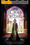 Cage of Destiny: Reign of Secrets, Book 3