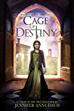 Cage of Destiny: Reign of Secrets, Book 3