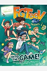 FGTeeV Presents: Into the Game! Hardcover