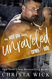 Unraveled: Corwin & Belle's story (Until You Book 1) (English Edition)