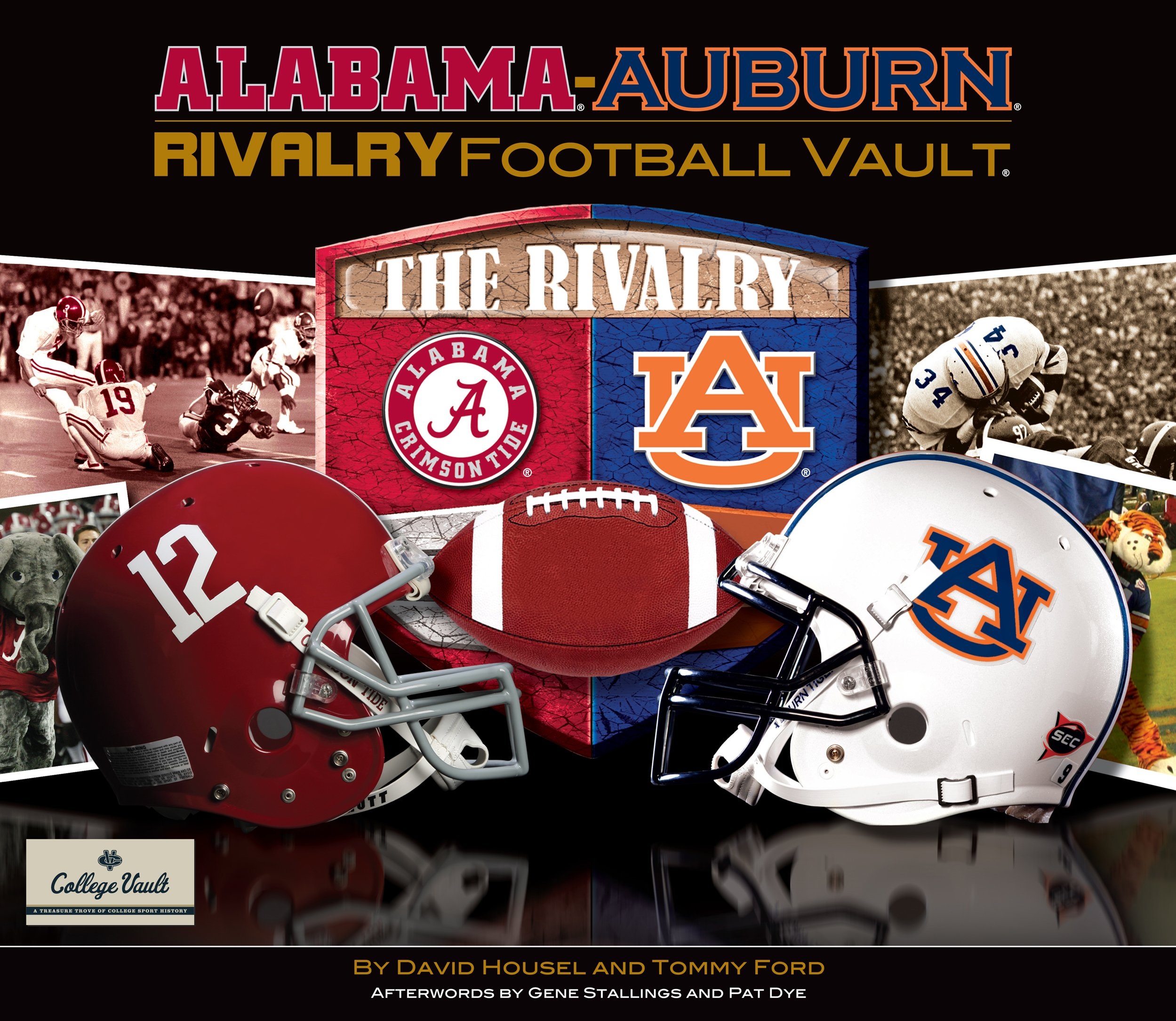 Alabama Auburn Rivalry Vault College Vault David Housel Tommy