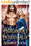 Highlander's Devious Ally: A Scottish Medieval Historical Romance
