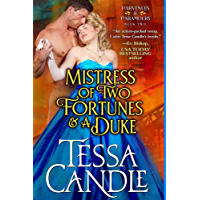 Mistress of Two Fortunes and a Duke: A Steamy Regency Romance Novel (Parvenues & Paramours 2) (English Edition)