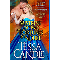 Mistress of Two Fortunes and a Duke: A Regency Romance Novel (Parvenues & Paramours 2) (English Edition)