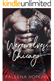 Werewolves of Chicago: The Beast (Chicago Wolf Shifters Book 1)