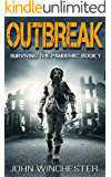 Outbreak: A post apocalyptic survival story (Surviving the Pandemic Book 1)