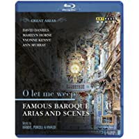 GREAT ARIAS: O LET ME WEEP - Famous Baroque Arias and Scenes [Blu-ray]