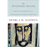 The Wounded Healer - Ministry In Contemporary Society, Text Complete and Unabridged