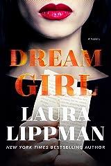 Dream Girl: A Novel Kindle Edition