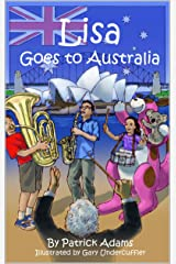 Lisa Goes to Australia Kindle Edition