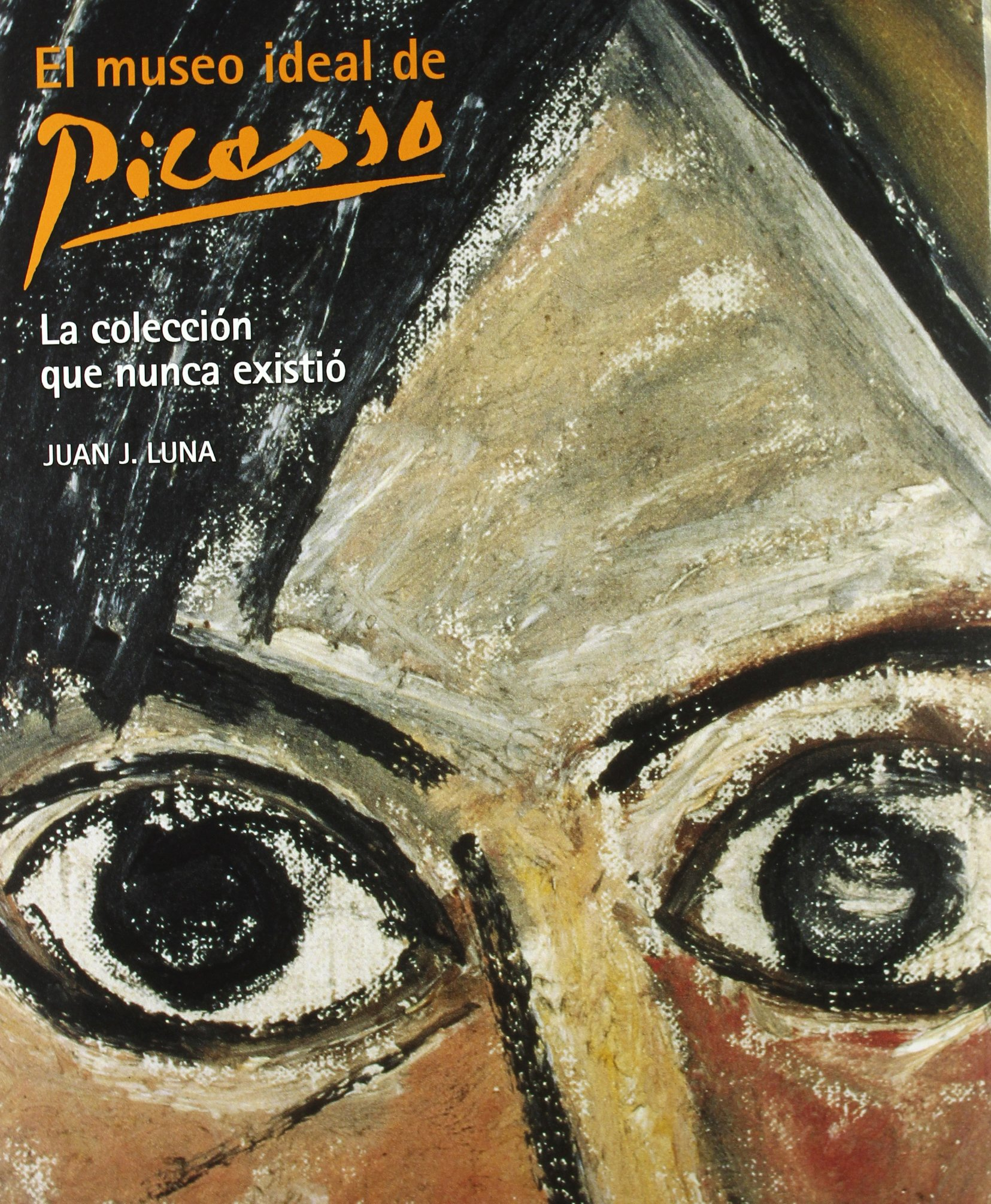 Download El Museo Ideal De Picasso / The Ideal Museum of Picasso (Spanish and English Edition) pdf