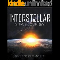 Interstellar Space Journey: Space Book for Kids