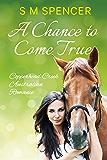 A Chance to Come True (Copperhead Creek - Australian Romance Book 1)