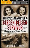 Holocaust Memoirs of a Bergen-Belsen Survivor & Classmate of Anne Frank