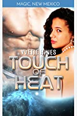 Touch of Heat: Science Fiction Romance (Magic, New Mexico Book 5) Kindle Edition