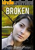 Broken (Sweetwater River Book 1)