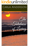 The Totalness of Loving (Queen Sheba Speaks Book 1)