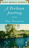 A Perilous Journey: Signet Regency Romance (InterMix) (A Dorsetville Novel)