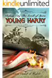 Young Harry: The Scroll of Spera (Refuge City Book 2)