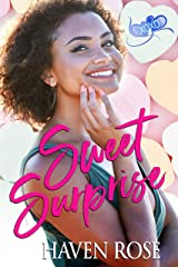 Sweet Surprise: (Meant to Be #2) (XOXO: Valentine 2020) Kindle Edition