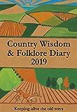 Country Wisdom & Folklore Diary 2019