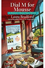 Dial M for Mousse (An Emergency Dessert Squad Mystery) Mass Market Paperback