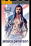 Royal Rebel: An Enemies-to-Lovers Romance (Flings With Kings Book 2)