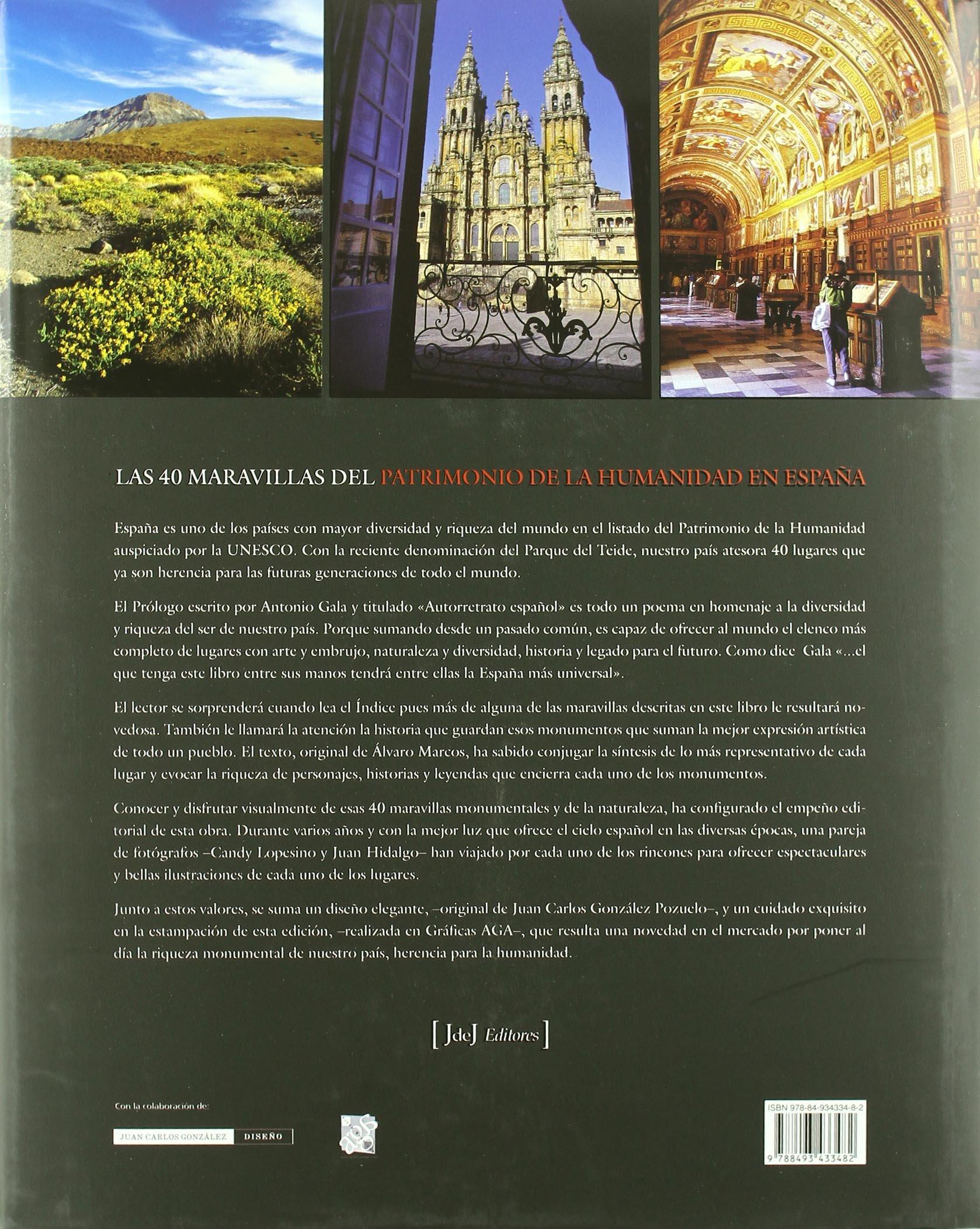 40 maravillas del patrimonio de la humanidad en España: Amazon.es: Gala, Antonio: Libros