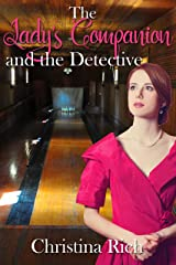 The Lady's Companion and the Detective Kindle Edition