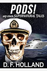 PODS! And Other Supernatural Tales (Stories) Kindle Edition