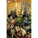 Immortal Iron Fist: The Complete Collection Vol. 2: The Complete Collection Volume 2 (Immortal Iron Fist (2006-2009))