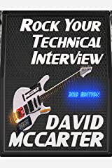 Rock Your Technical Interview Kindle Edition
