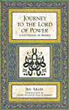 Journey to the Lord of Power: A Sufi Manual on Retreat