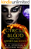 Circle of Blood Book Three: Lover's Sacrifice