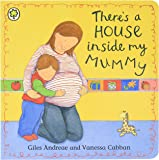 There's A House Inside My Mummy: Board Book